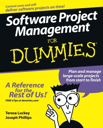 Software Project Mngmnt For Dummies