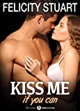 Kiss me (if you can) - vol. 3