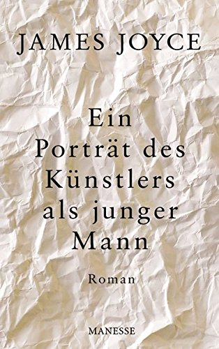 Preisvergleich Produktbild Ein Porträt des Künstlers als junger Mann: Roman