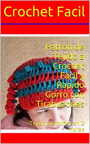 Patron de Tejido a Crochet Facil y Rapido Gorro con Tirabuzones ...