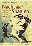 Nacht über Spanien: Bürgerkrieg und R...