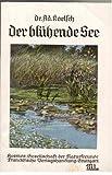 Der blühende See. O-Broschur. Gebrauchspuren. - 95 S. (pages)