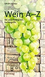 Wein A-Z (Hallwag Altproduktion)