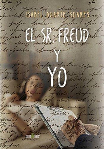 El Sr. Freud y yo por Isabel Duarte Soares