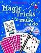 Magic Tricks to Make and Do (Usborne Activities)