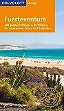 POLYGLOTT on tour Reiseführer Fuerteventura: Mit großer Faltkarte und 80 Stickern - Susanne Lipps
