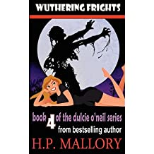 [ WUTHERING FRIGHTS: THE DULCIE O'NEIL SERIES ] BY Mallory, Hp ( AUTHOR )May-13-2012 ( Paperback )