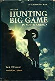 The art of hunting big game in North America by Jack O'Connor (1977-05-03)