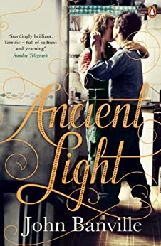 Ancient Light von [Banville, John]