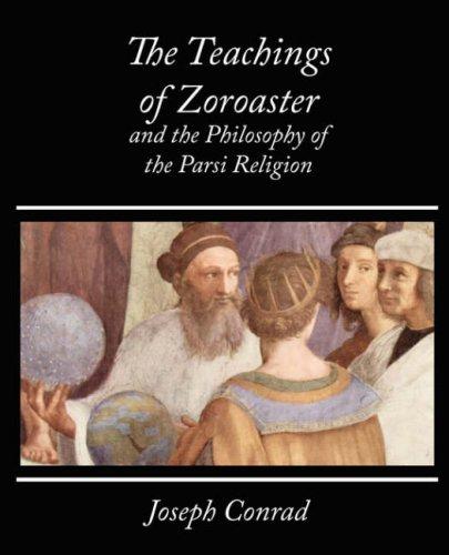 The Teachings Zoroaster and