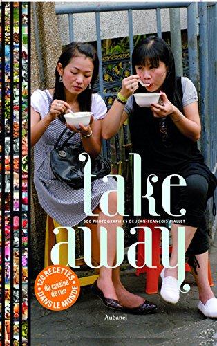 Take away : 500 photographies de Jean-François
