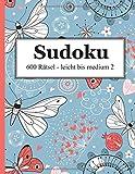 Sudoku - 600 Rätsel leicht bis medium 2 - David Badger