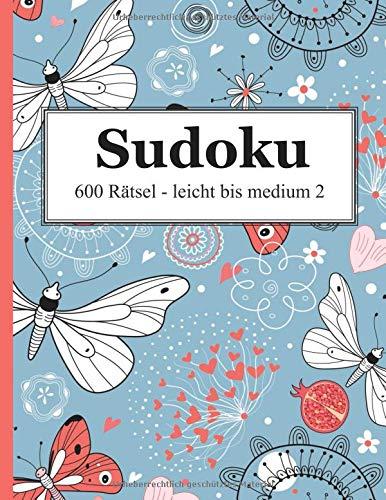 Sudoku - 600 Rätsel leicht bis medium 2