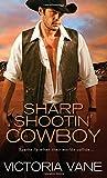Sharp Shootin' Cowboy (Hot Cowboy Nights) by Victoria Vane (2015-06-02)