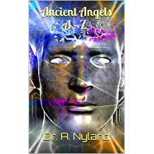 Ancient Angels A - Z (Discover the Truth series, Book 3)