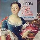 Haëndel - Prima donna : Arie di bravura
