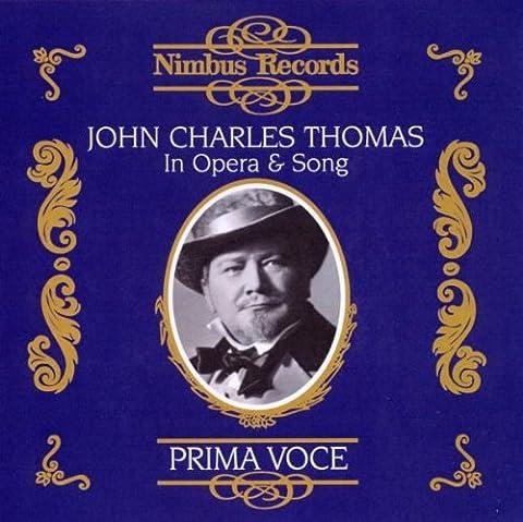 John Charles Thomas in Opera & Song
