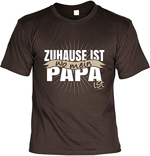 Vatertags T-Shirt - Zuhause Ist - Wo mein Papa ist - cooles Shirt mit lustigem Spruch als Geschenk für Väter mit Humor Braun