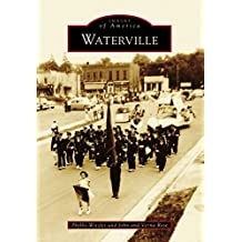 Waterville (Images of America) (English Edition)