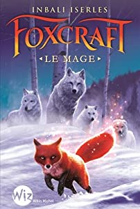 "Afficher ""Foxcraft n° 03<br /> Le Mage"""