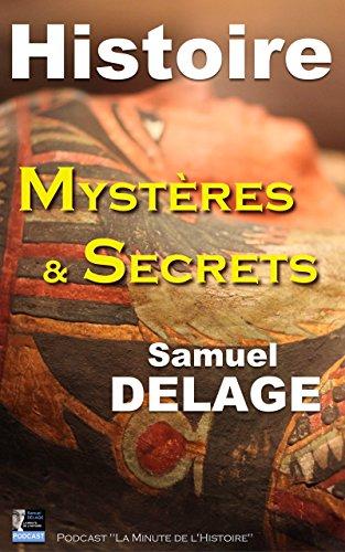 Histoire, Mystères et Secrets