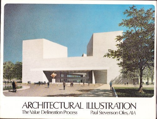 Architectural Illustration by Paul S Oles (1987-06-01)
