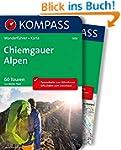 Chiemgauer Alpen: Wanderführer mit Ex...