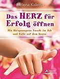 Das Herz für Erfolg öffnen (Amazon.de)