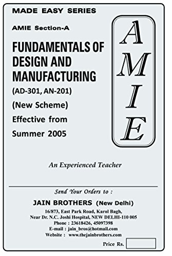 AMIE Fundamentals of Design & Manufacturing AN-301/ AB 301 solved paper