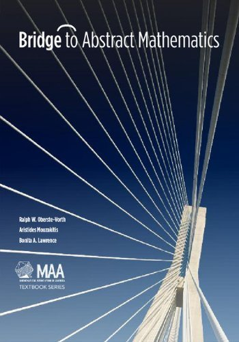Bridge to Abstract Mathematics (Mathematical Association of America Textbooks) by Ralph W. Oberste-Vorth (2012-08-28)
