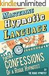 Mastering Hypnotic Language - Further...