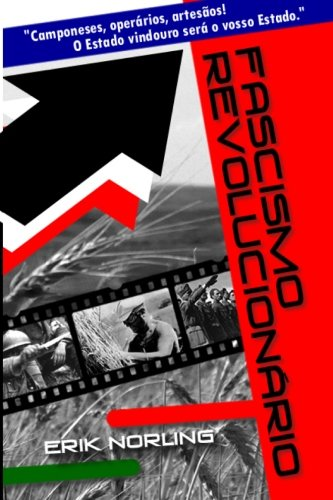 Fascismo Revolucionario por Erik Norling