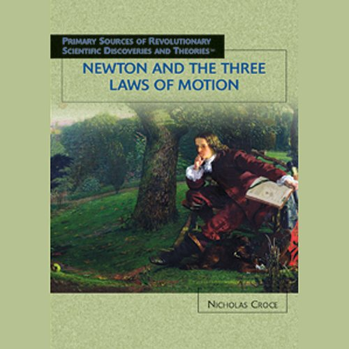 newton-and-the-three-laws-of-motion-scientific-discoveries