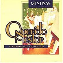 Querido Nestor [Canaria]