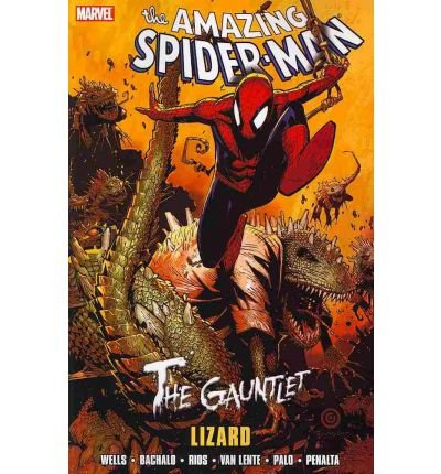 [ SPIDERMAN: THE GAUNTLET: LIZARD BY BACHALO, CHRIS](AUTHOR)PAPERBACK