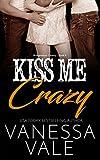 Kiss Me Crazy (Bridgewater County Book 6)