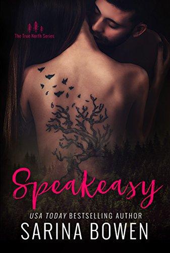 Speakeasy (True North Book 5) (English Edition) de [Bowen, Sarina]