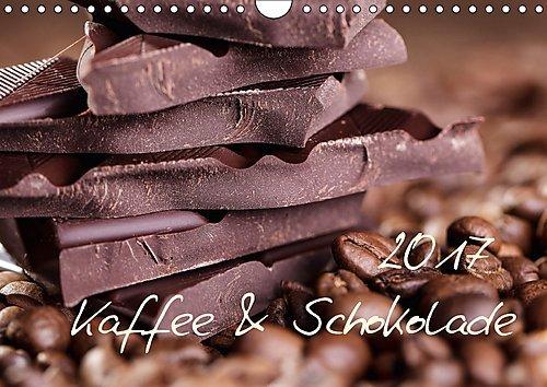 Preisvergleich Produktbild Kaffee & Schokolade (Wandkalender 2017 DIN A4 quer): Ein schöner Kalender - Schoko und Kaffee (Monatskalender, 14 Seiten ) (CALVENDO Lifestyle)