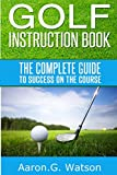 Golf Instruction Books Review and Comparison
