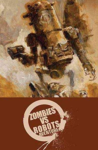 [Zombies vs. Robots Aventure] (By (artist) Ashley Wood , By (artist) Menton Matthews , By (artist) Paul McCaffrey , By (artist) Gabriel Hernandez , By (author) Chris Ryall) [published: April, 2011]
