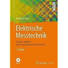 Elektrische Messtechnik: Analoge, digitale und computergestützte Verfahren