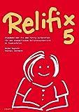 Relifix 5: Stundenbilder fix und fertig aufbereitet für den evangelischen Religionsunterricht an Hauptschulen - Hanna Bogdahn, Andreas Herrmann