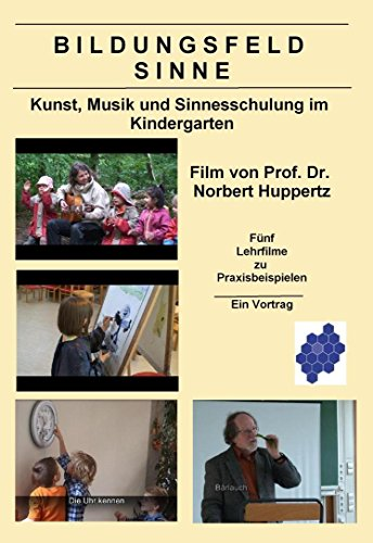 Bildungsfeld Sinne - Kunst, Musik und Sinnesschulung im Kindergarten [Zubehör]