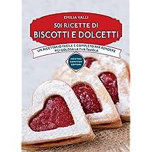501 ricette di biscotti e dolcetti (eNewton Manuali e Guide) (Italian Edition)