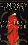 The Course of Honor by Lindsey Davis (1-Feb-2003) Paperback
