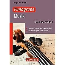 Fundgrube - Sekundarstufe I: Fundgrube Musik: Buch mit Kopiervorlagen