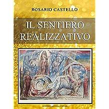 Il Sentiero Realizzativo (Nuova Umanità Vol. 4)