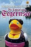 Image of Die Tote(n) vom Tegernsee (Schäfers Ermittlungen 3)
