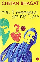 The Three Mistakes of My Life by Chetan Bhagat (2008) Paperback