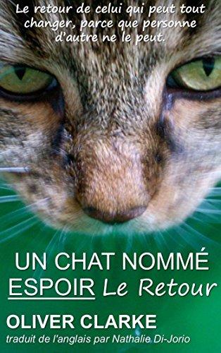 Un chat nommé Espoir, le retour